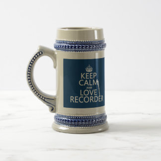 Keep Calm and Love Recorder (any background color) Beer Stein