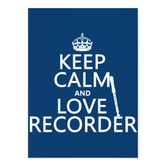 Keep Calm and Love Recorder (any background color) Card