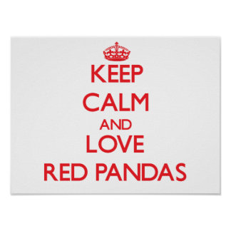 Keep calm and love Red Pandas Poster