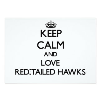 Keep calm and Love Red-Tailed Hawks Custom Invites