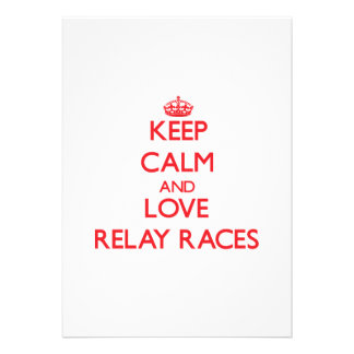 Keep calm and love Relay Races Invite