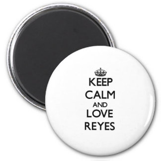 Keep calm and love Reyes 2 Inch Round Magnet