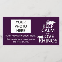 Keep Calm and Love Rhinos (any background color) Announcement