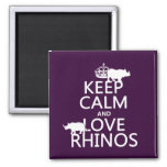 Keep Calm and Love Rhinos (any background color) 2 Inch Square Magnet