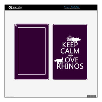 Keep Calm and Love Rhinos (any background color) Skin For Kindle Fire