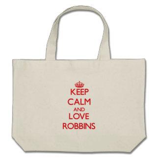 Keep calm and love Robbins Tote Bags