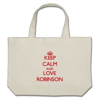 Keep calm and love Robinson Bag
