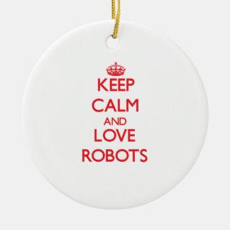 Keep calm and love Robots Christmas Tree Ornament