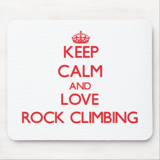 Keep calm and love Rock Climbing Mousepad