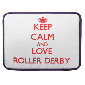 Keep calm and love Roller Derby Sleeve For MacBook Pro
