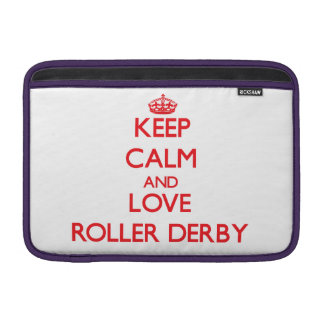 Keep calm and love Roller Derby MacBook Sleeves