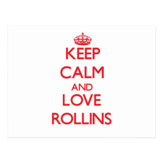 Keep calm and love Rollins Postcards