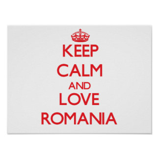 Keep Calm and Love Romania Posters