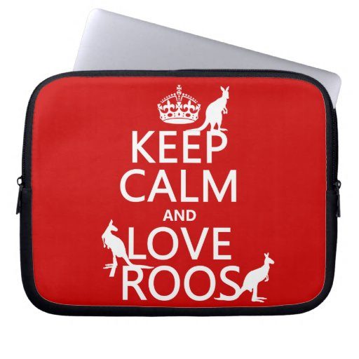 Keep Calm and Love 'Roos (kangaroo)  - all colors Computer Sleeves