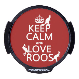 Keep Calm and Love 'Roos (kangaroo)  - all colors LED Car Decal