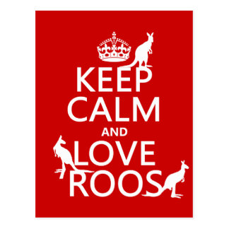 Keep Calm and Love 'Roos (kangaroo)  - all colors Post Card