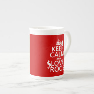 Keep Calm and Love Roos (Kangaroos) Tea Cup