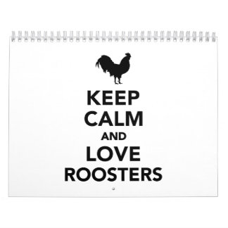 Keep calm and love roosters calendar