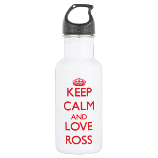 Keep calm and love Ross 18oz Water Bottle