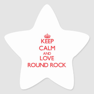 Keep Calm and Love Round Rock Star Stickers