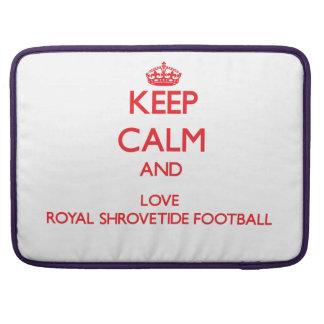 Keep calm and love Royal Shrovetide Football Sleeves For MacBooks
