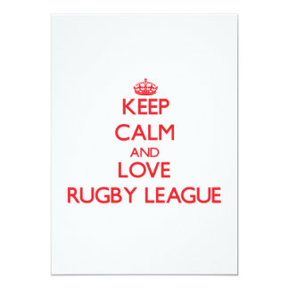Keep calm and love Rugby League 5x7 Paper Invitation Card