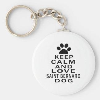 Keep Calm And Love Saint Bernard Dog Key Chains