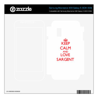 Keep calm and love Sargent Samsung Mesmerize Decals