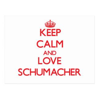 Keep calm and love Schumacher Post Card