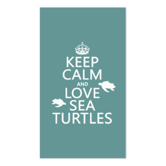 Keep Calm and Love Sea Turtles Business Card
