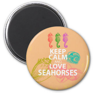Keep Calm and Love Seahorses Gift Unique Design Magnet