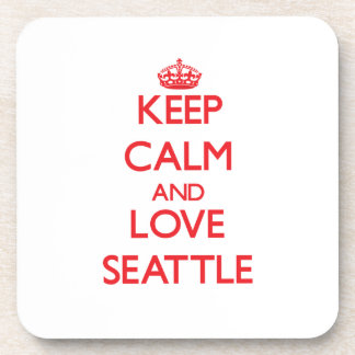 Keep Calm and Love Seattle Drink Coaster