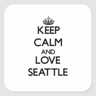 Keep Calm and love Seattle Square Sticker