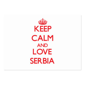 Keep Calm and Love Serbia Large Business Cards (Pack Of 100)