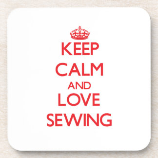 Keep calm and love Sewing Coaster