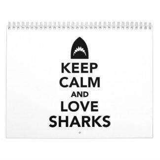 Keep calm and love sharks calendar