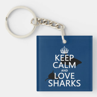 Keep Calm and Love Sharks (customizable colors) Keychain