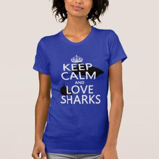 Keep Calm and Love Sharks (customizable colors) T-Shirt
