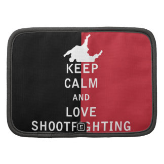 Keep Calm and Love Shootfighting Organizers
