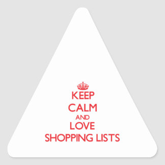 Keep calm and love Shopping Lists Triangle Sticker