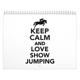 Keep calm and love show jumping calendar