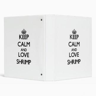 Keep calm and love Shrimp Vinyl Binder