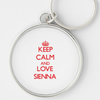 Keep Calm and Love Sienna Key Chain
