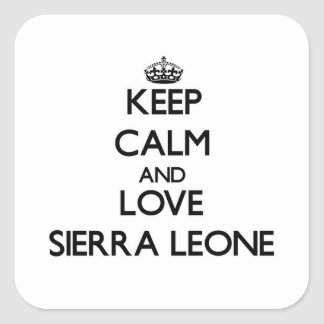 Keep Calm and Love Sierra Leone Sticker