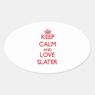 Keep calm and love Slater Sticker