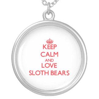 Keep calm and love Sloth Bears Custom Jewelry
