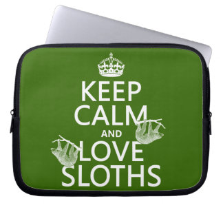 Keep Calm and Love Sloths (any background color) Computer Sleeve