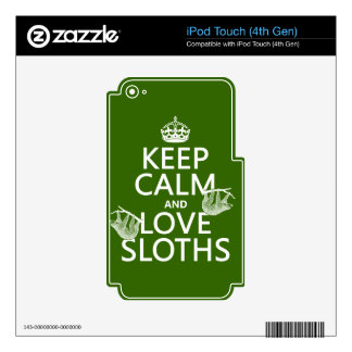 Keep Calm and Love Sloths (any background color) Decal For iPod Touch 4G