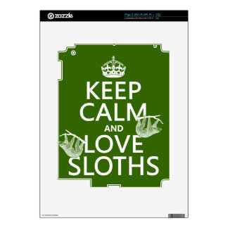 Keep Calm and Love Sloths (any background color) Decal For The iPad 2