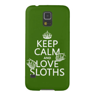 Keep Calm and Love Sloths (any background color) Galaxy S5 Case
